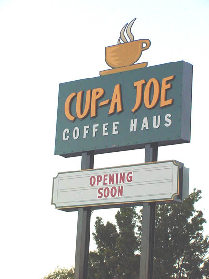 Wake up and smell the coffee, Cup-A Joe to be opening soon
