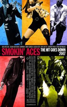Smokin' Aces' is smokin' hot