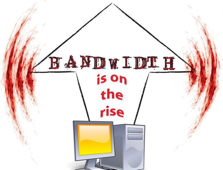 Bigger+bandwidth+arrives