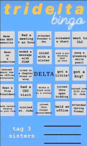 Above is a look at a bingo card Tri Delta members filled out for social media.