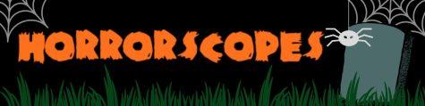 Horrorscopes: Oct. 28 - Nov. 4